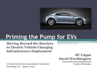 Priming the Pump for EVs