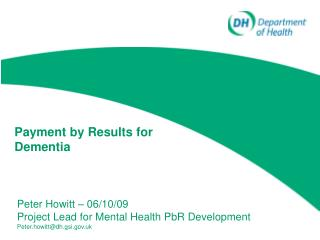 Payment by Results for Dementia