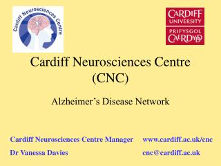 Cardiff Neurosciences Centre (CNC)