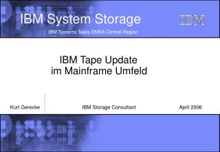 IBM Tape Update  im Mainframe Umfeld