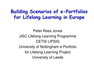 Peter Rees Jones JISC Lifelong Learning Programme CETIS LIPSIG