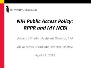 NIH Public Access Policy:   RPPR and MY NCBI