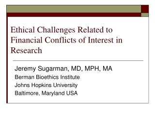 Ethical Challenges Related to Financial Conflicts of Interest in Research