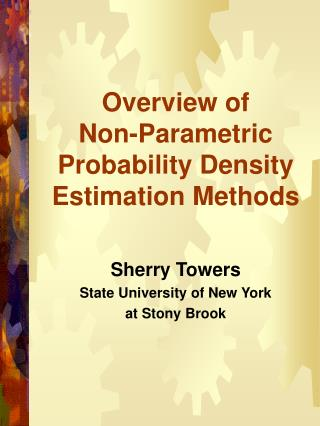 Overview of  Non-Parametric Probability Density Estimation Methods