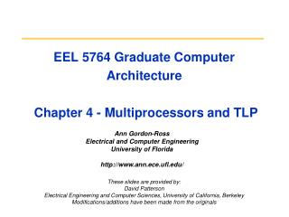EEL 5764 Graduate Computer Architecture  Chapter 4 - Multiprocessors and TLP