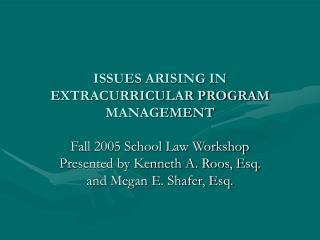 ISSUES ARISING IN EXTRACURRICULAR PROGRAM MANAGEMENT