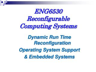 ENG6530  Reconfigurable Computing Systems