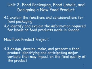 Unit 2: Food Packaging, Food Labels, and Designing a New Food Product