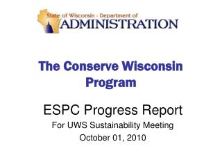 The Conserve Wisconsin Program
