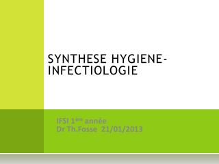 SYNTHESE HYGIENE-INFECTIOLOGIE