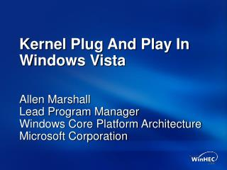 Kernel Plug And Play In Windows Vista