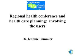 Regional health conference and health care planning:  involving the users