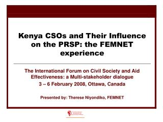 Kenya CSOs and Their Influence on the PRSP: the FEMNET experience