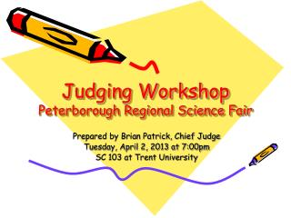 Judging Workshop Peterborough Regional Science Fair