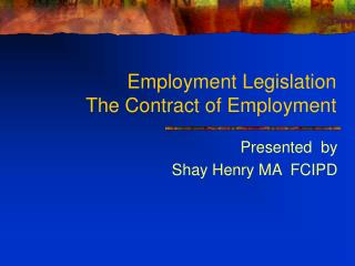 Employment Legislation  The Contract of Employment