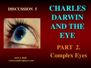 CHARLES          DARWIN   AND THE        EYE