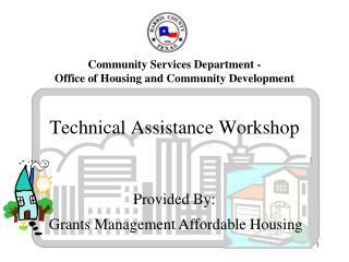 Technical Assistance Workshop