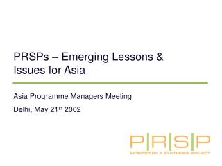 PRSPs – Emerging Lessons & Issues for Asia