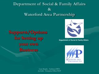 Department of Social & Family Affairs & Waterford Area Partnership