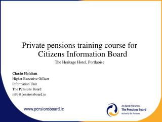 Private pensions training course for Citizens Information Board The Heritage Hotel, Portlaoise