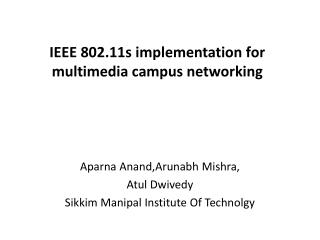 IEEE 802.11s implementation for multimedia campus networking