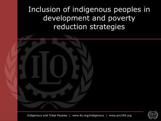 Inclusion of indigenous peoples in development and poverty reduction strategies