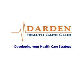 Developing your Health Care Strategy