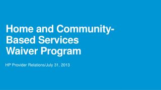 Home and Community-Based Services Waiver Program