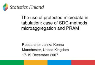 The use of protected microdata in tabulation: case of SDC-methods microaggregation and PRAM