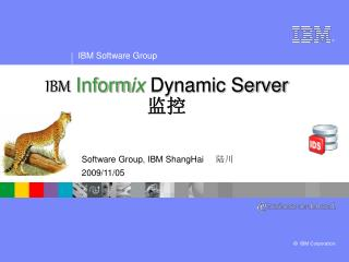 IBM Inform ix  Dynamic Server  监控