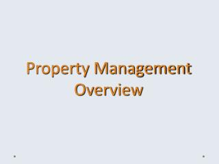 Property Management Overview