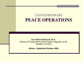 CONTEMPORARY PEACE OPERATIONS