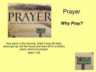 Prayer Why Pray?
