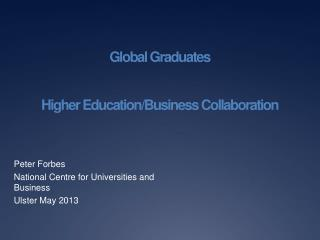 Global Graduates Higher Education/Business Collaboration