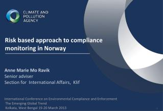 Risk based approach to compliance monitoring in Norway