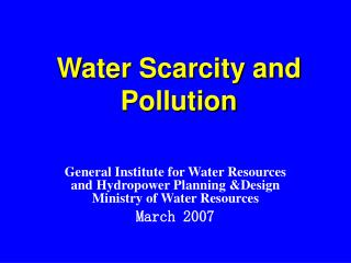 Water Scarcity and Pollution
