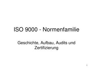 ISO 9000 - Normenfamilie