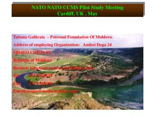 NATO NATO CCMS Pilot Study Meeting Cardiff, UK , May