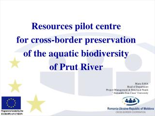 Resources pilot centre  for cross-border preservation  of the aquatic biodiversity