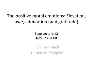Jonathan  Haidt University of Virginia