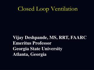 Closed Loop Ventilation