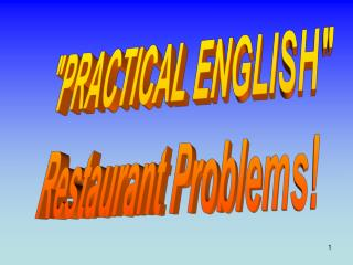 """PRACTICAL ENGLISH"" Restaurant Problems!"