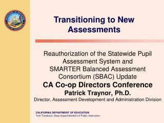 Transitioning to New Assessments