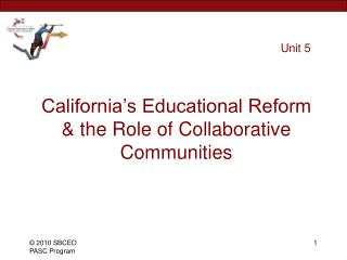 California's Educational Reform & the Role of Collaborative Communities