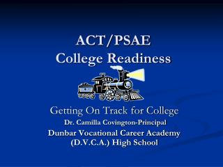 ACT/PSAE  College Readiness