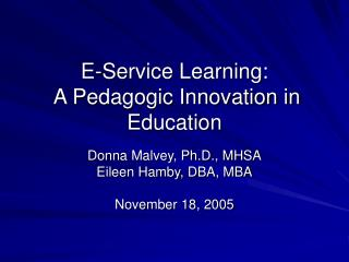 E-Service Learning:   A Pedagogic Innovation in Education