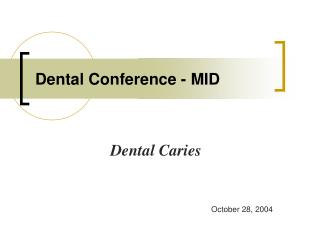 Dental Conference - MID