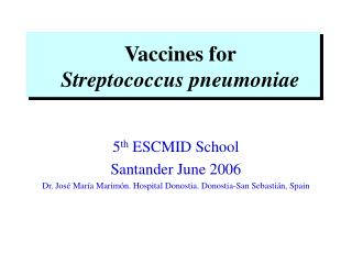 Vaccines for Streptococcus pneumoniae