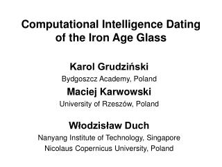 Computational Intelligence Dating  of the Iron Age Glass