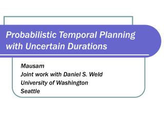 Probabilistic Temporal Planning with Uncertain Durations